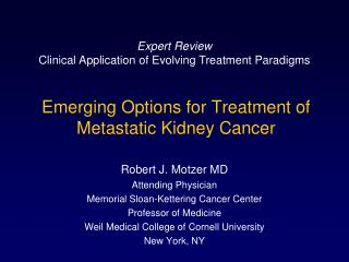 Emerging Options for Treatment of Metastatic Kidney Cancer