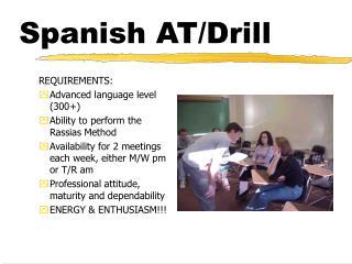 Spanish AT/Drill