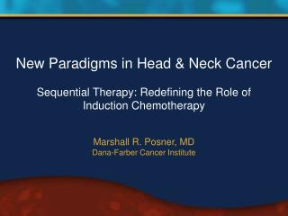Marshall R. Posner, MD Dana-Farber Cancer Institute