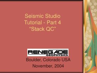 Seismic Studio  Tutorial - Part 4  Stack QC