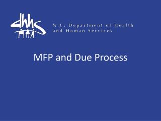 MFP and Due Process