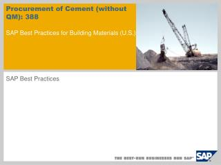 Procurement of Cement (without QM): 388 SAP Best Practices for Building Materials (U.S.)