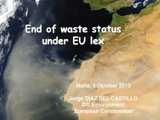 End of waste  status under  EU  lex