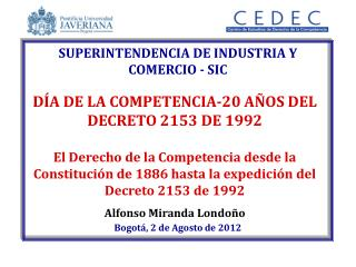 SUPERINTENDENCIA DE INDUSTRIA Y COMERCIO - SIC