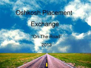 Oshkosh Placement Exchange