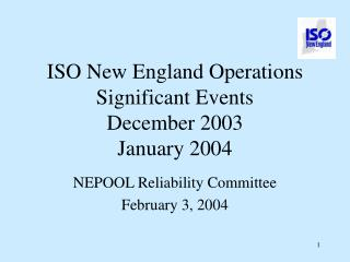 ISO New England Operations Significant Events December 2003 January 2004