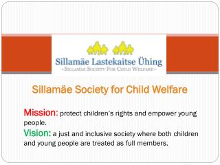 Sillam�e Society for Child Welfare