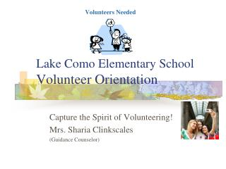 Lake Como Elementary School Volunteer Orientation