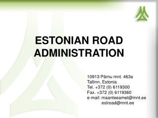 ESTONIAN ROAD ADMINISTRATION