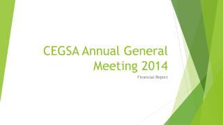 CEGSA Annual General Meeting 2014