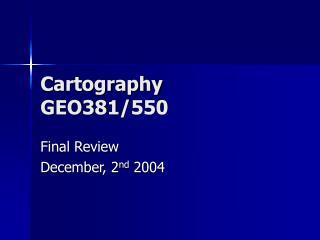 Cartography GEO381/550