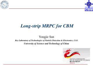 Long-strip MRPC for CBM