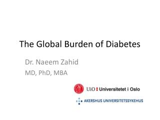 The Global  Burden of  Diabetes