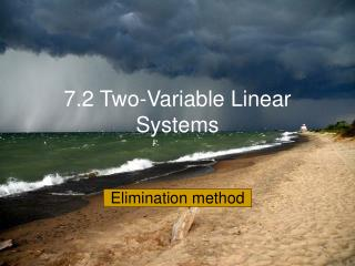 7.2 Two-Variable Linear Systems
