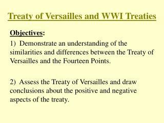 Treaty of Versailles and WWI Treaties