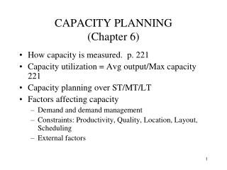 CAPACITY PLANNING (Chapter 6)