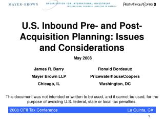 U.S. Inbound Pre- and Post- Acquisition Planning: Issues and Considerations