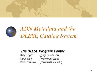 ADN Metadata and the DLESE Catalog System