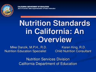 Nutrition Standards in California: An Overview