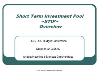 Short Term Investment Pool  ~STIP~  Overview