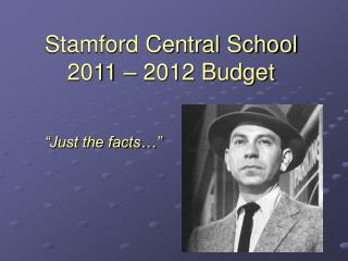 Stamford Central School 2011 – 2012 Budget
