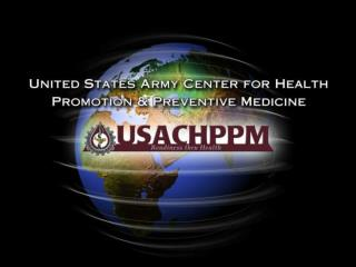 United States Army Center  for Health Promotion & Preventive Medicine