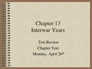 Chapter 13 Interwar Years