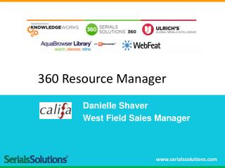 Danielle Shaver West Field Sales Manager