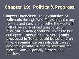 Chapter 19:  Politics & Progress