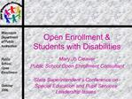 Open Enrollment  Students with Disabilities