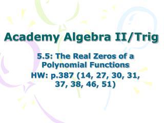 Academy Algebra II/Trig