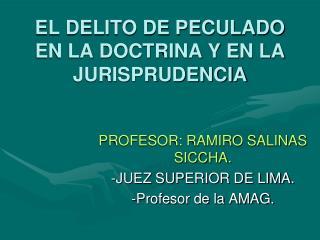 EL DELITO DE PECULADO EN LA DOCTRINA Y EN LA JURISPRUDENCIA