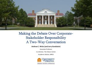 Making the Debate Over Corporate-Stakeholder Responsibility  A Two-Way Conversation