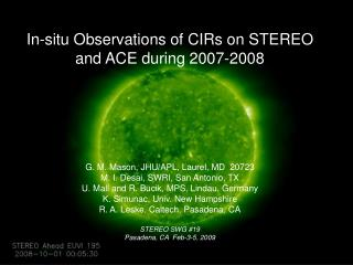 In-situ Observations of CIRs on STEREO and ACE during 2007-2008