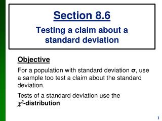 Section 8.6 Testing a claim about a  standard deviation