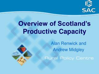 Overview of Scotland's Productive Capacity