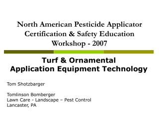 North American Pesticide Applicator Certification & Safety Education Workshop - 2007