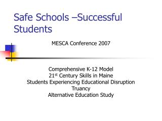 Safe Schools –Successful Students