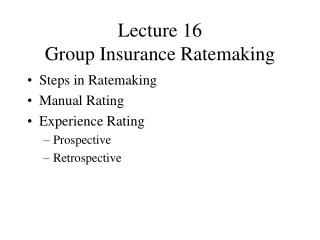 Lecture 16 Group Insurance Ratemaking