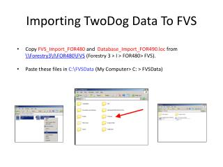 Importing TwoDog Data To FVS