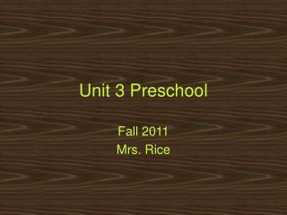 Unit 3 Preschool