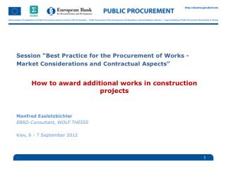 Session �Best Practice for the Procurement of  Works -