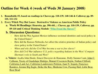 Outline for Week 4 (week of Weds 30 January 2008)