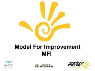 Model For Improvement MFI