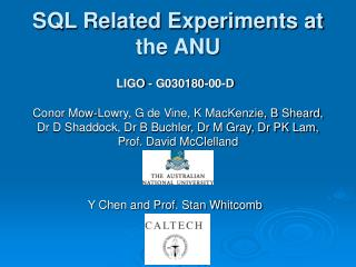 SQL Related Experiments at the ANU