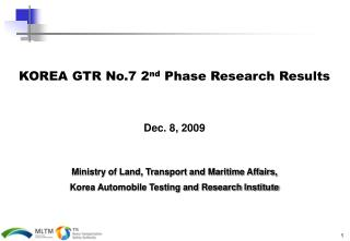 KOREA GTR No.7 2nd Phase Research Results