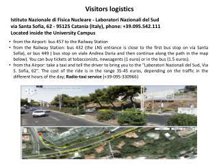 Visitors logistics