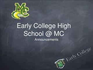 Early College High School @ MC