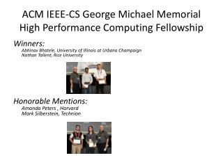 ACM IEEE-CS George Michael Memorial High Performance Computing Fellowship