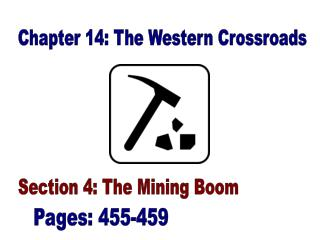 Chapter 14: The Western Crossroads